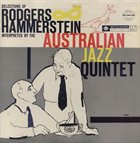 AUSTRALIAN JAZZ QUARTET / QUINTET Selections Of Rogers And Hammerstein Interpreted By The Australian Jazz Quintet (aka Plays The Best Of...Six Broadway Musical Hits) album cover