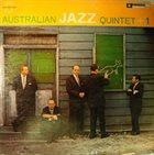 AUSTRALIAN JAZZ QUARTET / QUINTET The Australian Jazz Quintet +1 album cover