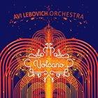 AVI LEBOVICH Volcano album cover