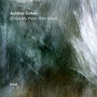 AVISHAI COHEN (TRUMPET) Cross My Palm With Silver album cover