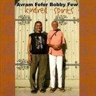 AVRAM FEFER Avram Fefer / Bobby Few : Kindred Spirits album cover