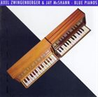 AXEL ZWINGENBERGER Blue Pianos album cover