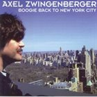 AXEL ZWINGENBERGER Boogie Back to New York City album cover