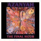 AZANYAH The Final Hour album cover