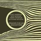 AZAR LAWRENCE Prayer for My Ancestors album cover