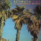 AZYMUTH Live At The Copacabana Palace album cover