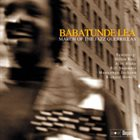 BABATUNDE LEA March Of The Jazz Guerrillas album cover