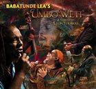 BABATUNDE LEA Umbo Weti: A Tribute To Leon Thomas album cover