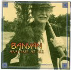 BANYAN Anytime At All album cover