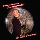 BARBARA THOMPSON Barbara Thompson's Paraphernalia : The Last Fandango album cover