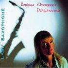 BARBARA THOMPSON Barbara Thompson's Paraphernalia : Lady Saxophone album cover