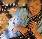 BARBARA THOMPSON Barbara Thompson & Paraphernalia : Shifting Sands album cover