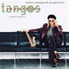 BARBARA THOMPSON Barbara Thompson & Paraphernalia : Thompson's Tangos And Other Soft Dances album cover