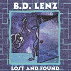 B.D. LENZ Lost and Found album cover