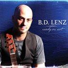 B.D. LENZ Ready or Not album cover