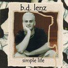 B.D. LENZ Simple Life album cover