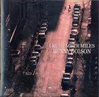 BENNY GOLSON I Remember Miles album cover