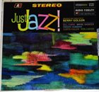 BENNY GOLSON Just Jazz! (aka Walkin' ) album cover