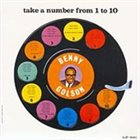 BENNY GOLSON Take a Number from 1 to 10 album cover