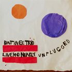 BENT KNEE Live and Nearly Unplugged album cover