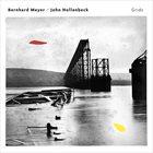BERNHARD MEYER Bernhard Meyer / John Hollenbeck : Grids album cover