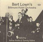 BERT LOWN Bert Lown's Biltmore Hotel Orchestra album cover