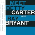 BETTY CARTER Meet Betty Carter and Ray Bryant album cover