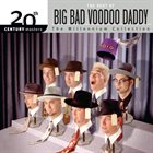 BIG BAD VOODOO DADDY 20th Century Masters: The Millennium Collection: The Best of Big Bad Voodoo Daddy album cover