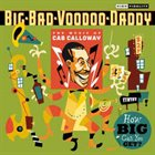 BIG BAD VOODOO DADDY How Big Can You Get?: The Music of Cab Calloway album cover