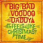 BIG BAD VOODOO DADDY It Feels Like Christmas Time album cover