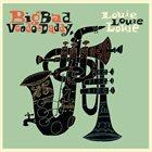 BIG BAD VOODOO DADDY Louie Louie Louie album cover