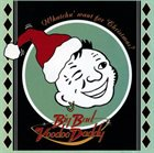 BIG BAD VOODOO DADDY Whatchu' Want for Christmas? album cover