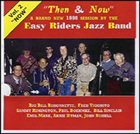 BIG BILL BISSONNETTE The Easy Riders Jazz Band : Now album cover
