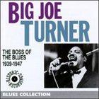BIG JOE TURNER The Boss of the Blues album cover