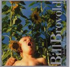 BILL BROVOLD Childish Delusions album cover