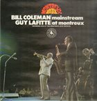 BILL COLEMAN Bill Coleman & Guy Lafitte : Mainstream At Montreux album cover
