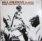 BILL COLEMAN Bill Coleman In Milan With Lino Patruno And His Friends album cover