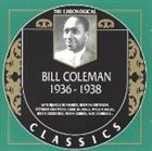 BILL COLEMAN The Chronological Classics: Bill Coleman 1936-1938 album cover