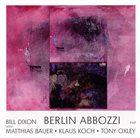 BILL DIXON Berlin Abbozzi album cover