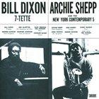 BILL DIXON Bill Dixon 7-Tette/ Archie Shepp & The New York Contemporary 5 (aka Consequences) album cover