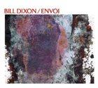 BILL DIXON — Envoi album cover