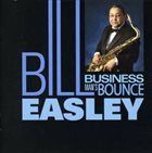 BILL EASLEY Business Man's Bounce album cover