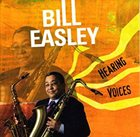BILL EASLEY Hearing Voices album cover
