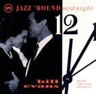 BILL EVANS (PIANO) Jazz 'Round Midnight album cover