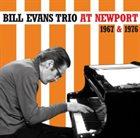 BILL EVANS (PIANO) Bill Evans Trio at Newport 1967 & 1976 album cover