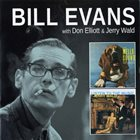 BILL EVANS (PIANO) Bill Evans with Don Elliott & Jerry Wald : The Mello Sound Of Don Elliott + Listen To The Music Of Jerry Wald album cover