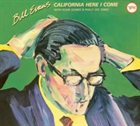 BILL EVANS (PIANO) California Here I Come album cover