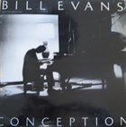 BILL EVANS (PIANO) Conception album cover