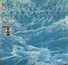 BILL EVANS (PIANO) Crosscurrents album cover