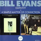 BILL EVANS (PIANO) Empathy / A Simple Matter of Conviction album cover